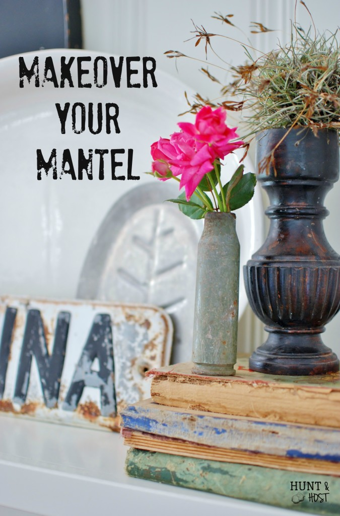 mantel makeover hunt and host