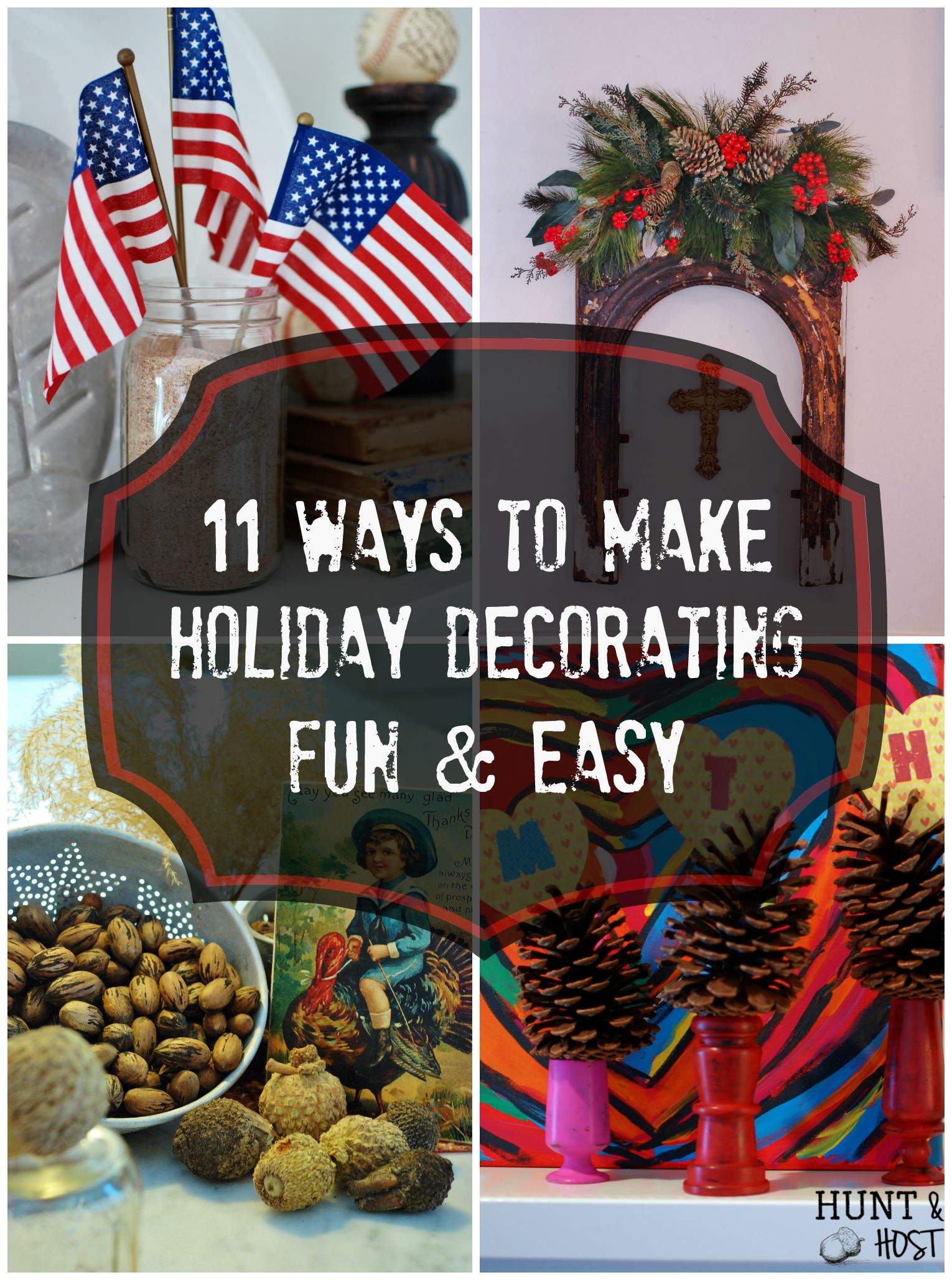 11 Ways To Make Holiday Decorating Fun And Easy