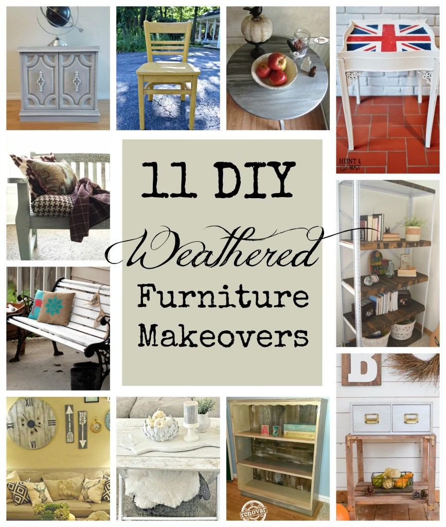11 diy weathered furniture makeovers