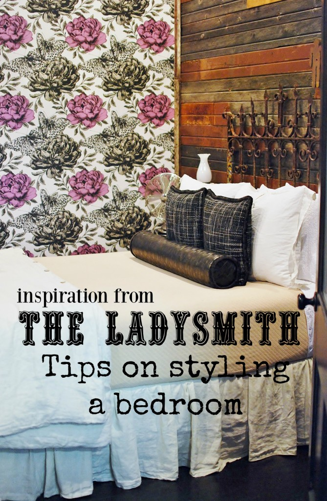 the ladysmith look tips on styling a bedroom www.huntandhost.net
