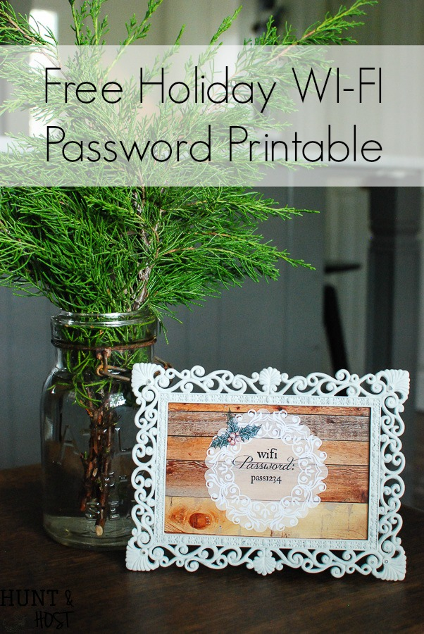 Free Wi-Fi password printable for the holidays. Use an old frame with a chalky paint update to display your internet password for guests.