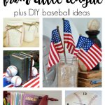5 LIfe lessons from little league baseball plus DIY baseball decor ideas!
