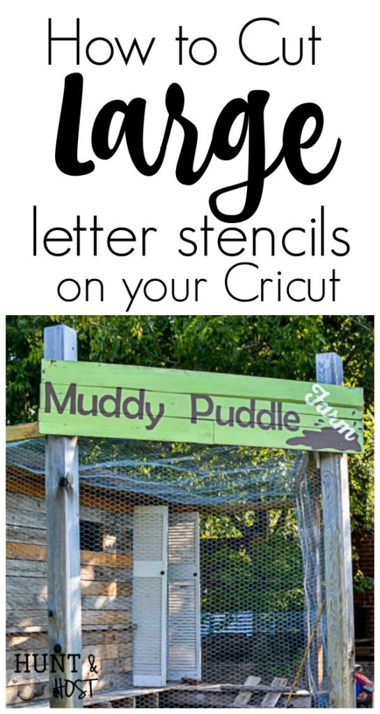 Step by step tutorial on how to cut large letters for a stencil on your cricut, perfect for large handpainted sign making