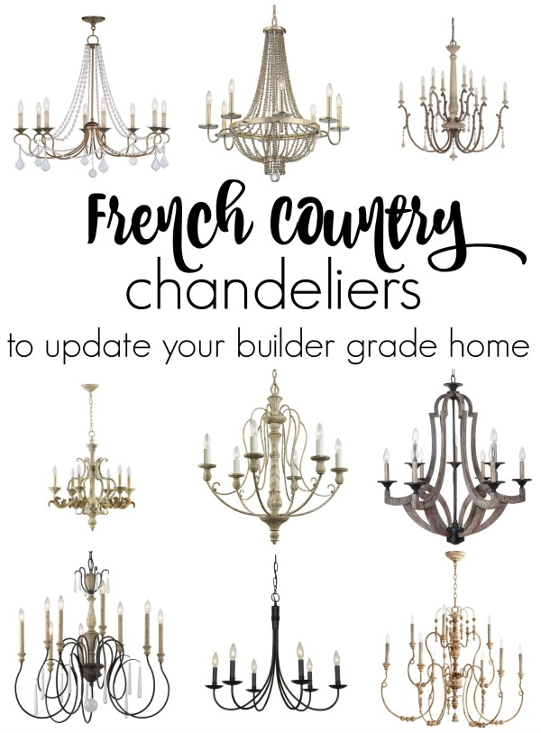 French Country chandelier selection ideas to update your builder grade home. New lighting can change the style of your home instantly, follow these tips to select light fixtures you will love forever. #FrenchCountyChandelier #chandelier #FrenchCountryLiving #FrenchCountryGreatRoom #FrenchFarmhouseLighting