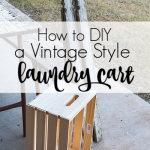 Make your own DIY vintage style laundry cart to help organize your laundry room on a budget with style. Add extra storage with this rolling spacesaver. #vinatgestyle